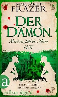 Cover Der Dämon. Mord im Jahr des Herrn 1437