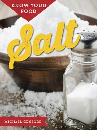 Cover Know Your Food: Salt