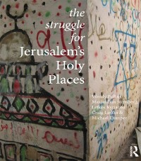 Cover Struggle for Jerusalem's Holy Places