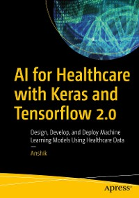 Cover AI for Healthcare with Keras and Tensorflow 2.0