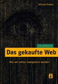 Cover Das gekaufte Web (TELEPOLIS)