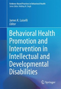 Cover Behavioral Health Promotion and Intervention in Intellectual and Developmental Disabilities