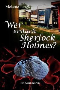 Cover Wer erstach Sherlock Holmes?