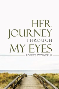Cover Her Journey Through My Eyes