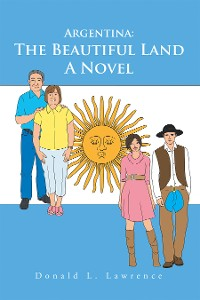 Cover Argentina: the Beautiful Land