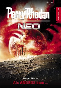 Cover Perry Rhodan Neo 190: Als ANDROS kam ...