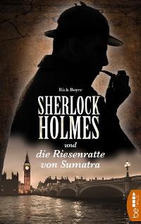 Cover Sherlock Holmes und die Riesenratte von Sumatra