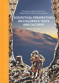 Cover Ecocritical Perspectives on Children's Texts and Cultures