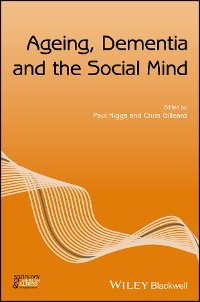 Cover Ageing, Dementia and the Social Mind