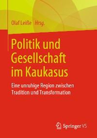 Cover Politik und Gesellschaft im Kaukasus