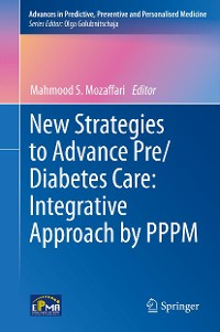 Cover New Strategies to Advance Pre/Diabetes Care: Integrative Approach by PPPM