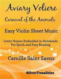 Cover Aviary Voliere Carnival of the Animals Easy Violin Sheet Music