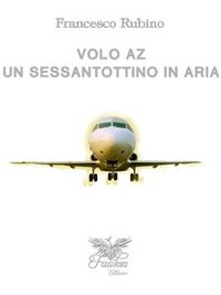 Cover Volo AZ Un Sessantottino in aria