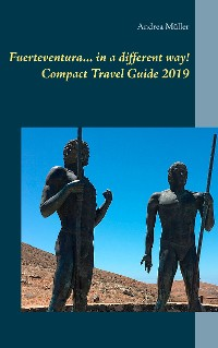 Cover Fuerteventura... in a different way! Compact Travel Guide 2019
