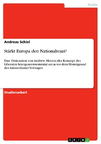 Cover Stärkt Europa den Nationalstaat?