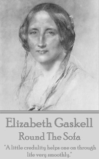 Cover Elizabeth Gaskell - Round The Sofa