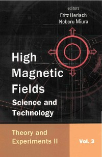 Cover High Magnetic Fields: Science And Technology (In 3 Volumes) - Vol. 3