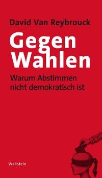 Cover Gegen Wahlen