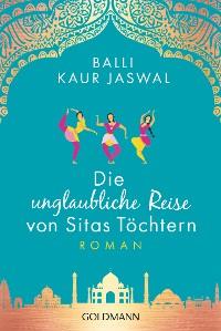 Cover Die unglaubliche Reise von Sitas Töchtern