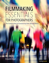 Cover Filmmaking Essentials for Photographers