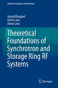 Cover Theoretical Foundations of Synchrotron and Storage Ring RF Systems