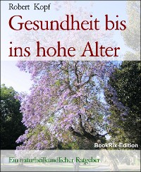 Cover Gesundheit bis ins hohe Alter
