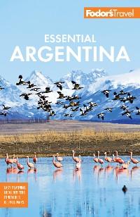Cover Fodor's Essential Argentina