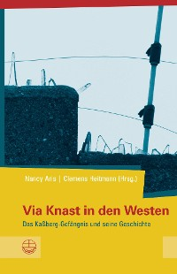 Cover Via Knast in den Westen