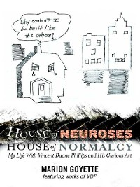 Cover House of Neuroses / House of Normalcy