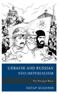 Cover Ukraine and Russian Neo-Imperialism