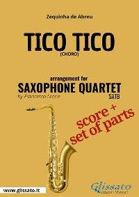 Cover Tico Tico -  Saxophone Quartet score & parts