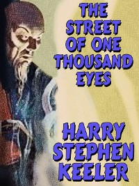 Cover The Street of One Thousand Eyes (Hong Lei Chung #2)