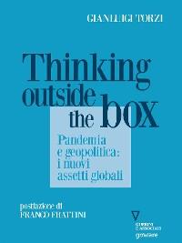 Cover Thinking Outside the Box. Pandemia e geopolitica: i nuovi assetti globali