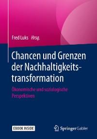 Cover Chancen und Grenzen der Nachhaltigkeitstransformation