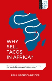 Cover Why Sell Tacos in Africa?