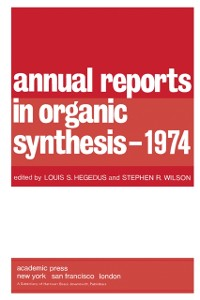 Cover Annual Reports in Organic Synthesis - 1974