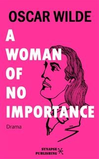 Cover A woman of no importance