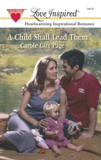 Cover Child Shall Lead Them (Mills & Boon Love Inspired)