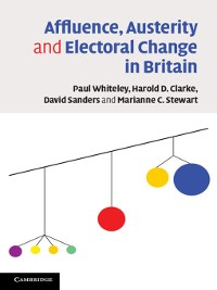 Cover Affluence, Austerity and Electoral Change in Britain