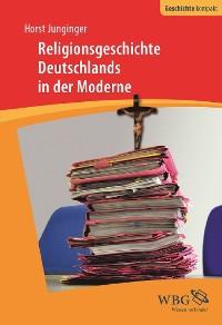 Cover Religionsgeschichte Deutschlands in der Moderne