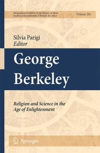 Cover George Berkeley: Religion and Science in the Age of Enlightenment