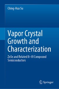 Cover Vapor Crystal Growth and Characterization