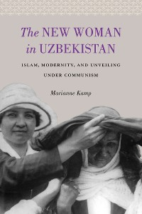Cover The New Woman in Uzbekistan