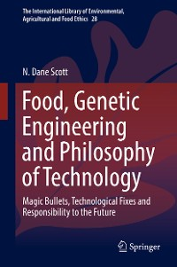 Cover Food, Genetic Engineering and Philosophy of Technology