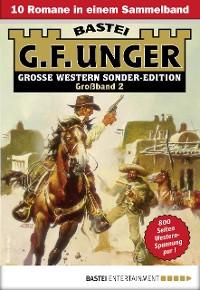 Cover G. F. Unger Sonder-Edition Großband 2 - Western-Sammelband