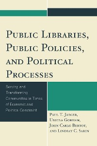 Cover Public Libraries, Public Policies, and Political Processes
