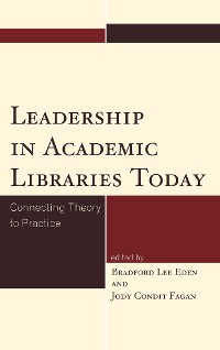 Cover Leadership in Academic Libraries Today