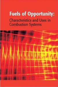 Cover Fuels of Opportunity: Characteristics and Uses In Combustion Systems