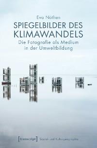 Cover Spiegelbilder des Klimawandels