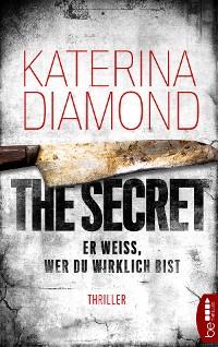 Cover Er weiß, wer du wirklich bist - The Secret